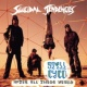 Suicidal Tendencies Suicide's An Alternative / You'll Be Sorry (Album Version)