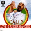 Cali P Love and Understanding