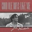 Joe Nichols Good Ole Boys Like Me