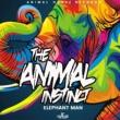 Elephant Man The Animal Instinct