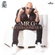 Mr. G Never Gone Quit