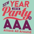 AAA AAA NEW YEAR PARTY 2018 -SET LIST-