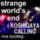 strange world's end 窒息 - live