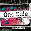 OLDCODEX One Side