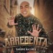 Sandro Nazireu Arrebenta (Playback)