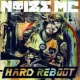 Noize MC Hard Reboot