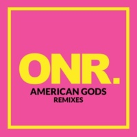 ONR AMERICAN GODS Remixes