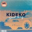 Kideko Good Thing