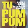 KAROL G/シャギー/El Capitaan/Sekuence Tu Pum Pum (feat.El Capitaan/Sekuence)