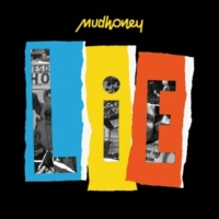 Mudhoney Judgement, Rage, Retribution and Thyme  (Live in Europe)