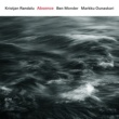 Kristjan Randalu/ベン・モンダー/Markku Ounaskari Absence