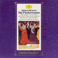 ユリア・ヴァラディ/ルチア・ポップ/ルネ・コロ/ベルント・ヴァイクル/ヘルマン・プライ/Ivan Rebroff/バイエルン国立管弦楽団/カルロス・クライバー J. Strauss II: Die Fledermaus
