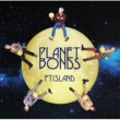FTISLAND PLANET BONDS