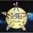 FTISLAND PLANET BONDS