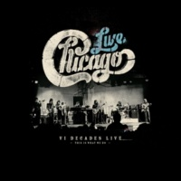 Chicago Chicago: VI Decades Live (This Is What We Do)