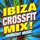 Crossfit Junkies Ibiza Crossfit Mix! Workout Music