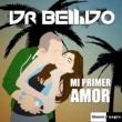 Dr. Bellido Mi Primer Amor