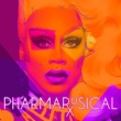 RuPaul PharmaRusical