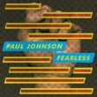 Paul Johnson Fearless
