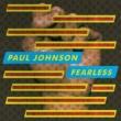Paul Johnson Fearless