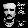 Doctor and the Medics Spirit in the Sky (Poe Zest Mix)