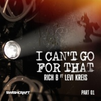 Rich B I Can't Go for That (Ft. Levi Kreis) (Part One)