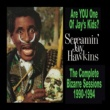 Screamin' Jay Hawkins Is You is or is You Ain't My Baby