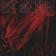 Bleeding Through Set Me Free