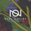 Oliver Nelson Feel Alright (feat. Guy Sebastian) [JustTwo Remix]