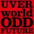 UVERworld ODD FUTURE short ver.