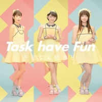 Task have Fun キミなんだから(ハイレゾver.)