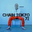 72 Chain Tokyo (Produced by Gold Digga)