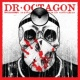 Dr. Octagon Octagon Octagon