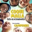 Coque Malla Este es el momento (Tema de la película Campeones)
