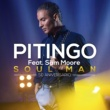 Pitingo Soul Man (feat. Sam Moore)