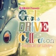 DJ FLY 3 走り屋MIX Presents Girls DRIVE Collection ~SEASON OF LOVE~