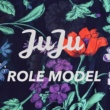 JuJu Role Model