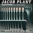 Jacob Plant Eastside (feat. Soren Bryce) [Ben Pearce Remix]