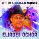 Eliades Ochoa The Real Cuban Music (Remasterizado)