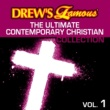 The Hit Crew Drew's Famous The Ultimate Contemporary Christian Collection [Vol. 1]