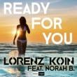 Lorenz Koin/Norah B. Ready for You