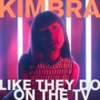 Kimbra Like They Do On the TV