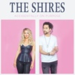 The Shires The Hard Way
