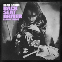 Bear Hands Back Seat Driver (Spirit Guide)