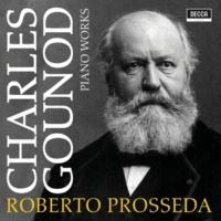 ロベルト・プロッセダ Gounod: Piano Works