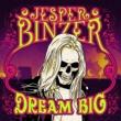 Jesper Binzer Dream Big