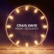Craig David Magic (Acoustic)