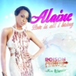 Alaine Love is All I Bring