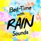 Baby Sleep Rain Early Shower