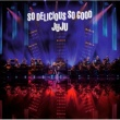 "JUJU JUJU BIG BAND JAZZ LIVE ""So Delicious, So Good"""
